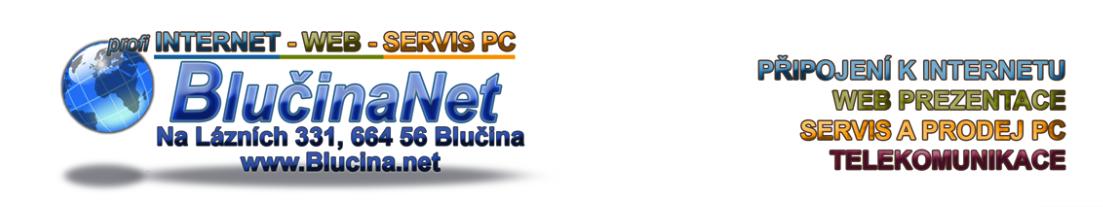 BlučinaNet, kvalitní dostupné služby poskytuje hned.